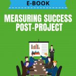 Measuring Success Post-Project