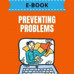 Preventing Problems: Identifying and Managing Risk